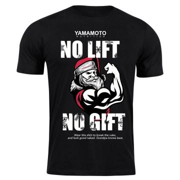 NO LIFT NO GIFT Majica - YAMAMOTO NUTRITION